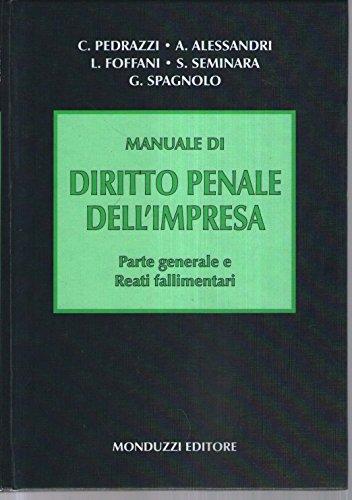 9788832331165: Manuale di diritto penale dell'impresa. Parte generale e reati fallimentari