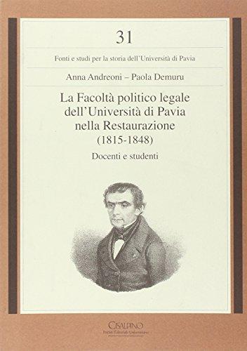 9788832345759: La facoltà politico legale dell'Università di Pavia nella Restaurazione (1815-1848)