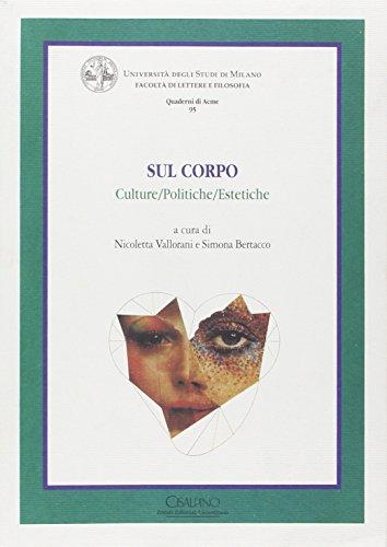 9788832360844: SUL CORPO. Culture/Politiche/Estetiche