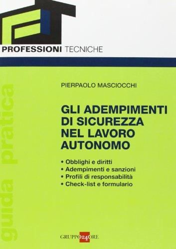 Gli adempimenti di sicurezza nel lavoro autonomo: Pierpaolo Masciocchi