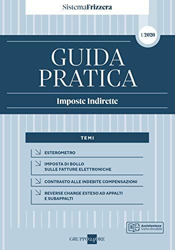 9788832493733: Guida pratica fiscale. Imposte indirette 2020: 1A