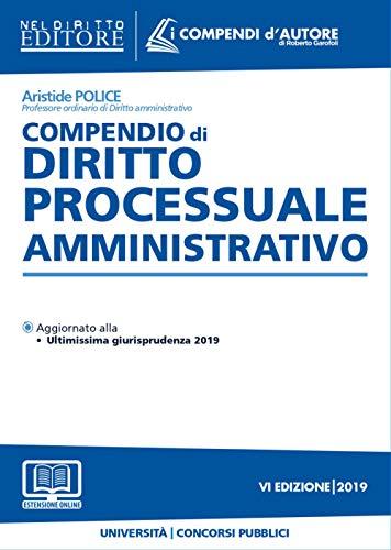 9788832704082: Compendio di diritto processuale amministrativo. Con aggiornamento online