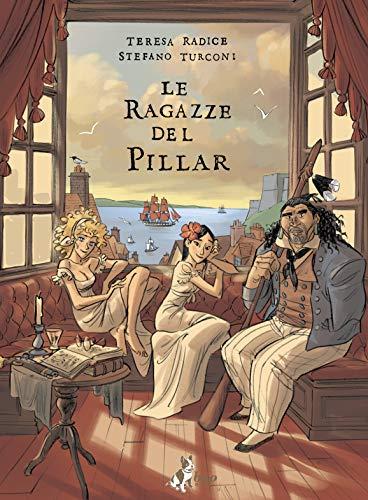 9788832733303: Le ragazze del Pillar (Vol. 1)