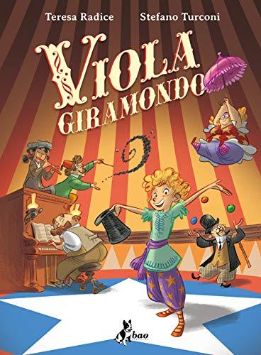 9788832734119: Viola giramondo