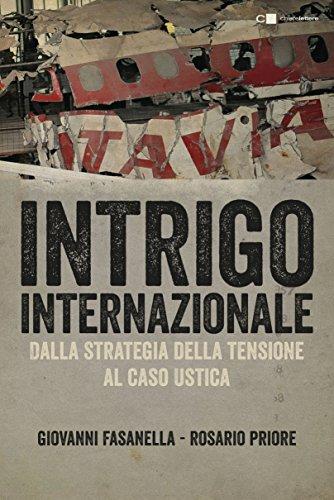 9788832960303: Intrigo internazionale. Perché la guerra in Italia. Le verità che non si sono mai potute dire
