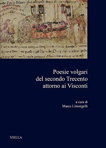 9788833132648: Poesie volgari del secondo Trecento attorno ai Visconti