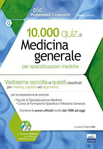 9788833190341: 10.000 quiz di medicina generale per specializzazioni mediche. Con software di simulazione