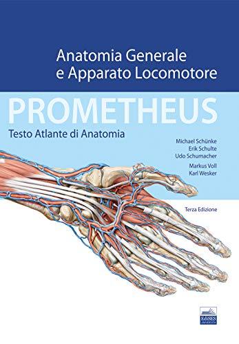 9788833190563: Prometheus. Testo atlante di anatonomia. Anatomia generale e apparato locomotore