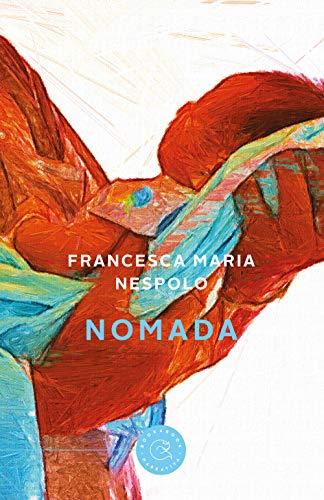 Nomada (Narrativa): Nespolo, Francesca Maria