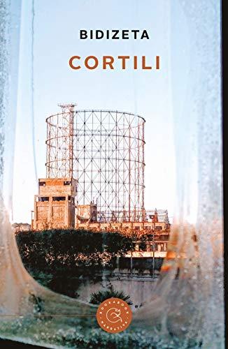 Cortili (Narrativa): Bidizeta