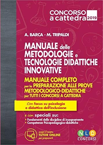 9788833581712: Metodologie e tecnologie didattiche innovative. Manuale completo per la preparazione alle prove metodologico-didattiche per tutti i concorsi a cattedra