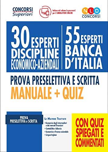 9788833582276: 30 esperti discipline economico-aziendali (55 esperti Banca d'Italia). Prova preselettiva e scritta. Manuale + quiz. Con software di simulazione