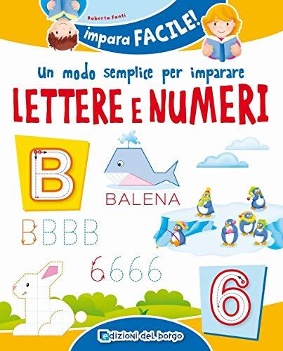 9788833710235: Un modo semplice per imparare lettere e numeri