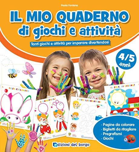 9788833713281: Il mio quaderno di giochi e attività 4/5 anni. Con adesivi. Ediz. a colori
