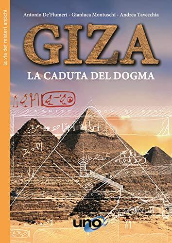 9788833801704: Giza. La caduta del dogma