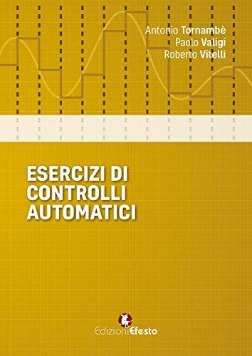 Esercizi di controlli automatici: Tornambè, Antonio; Valigi;