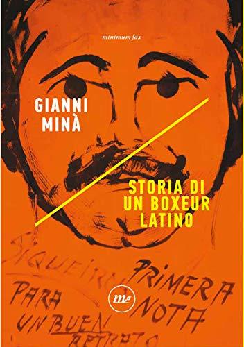 9788833891651: Storia di un boxeur latino