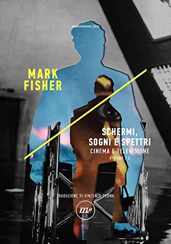 9788833891941: K-punk. Schermi, sogni e spettri. Cinema e televisione (Vol. 2)