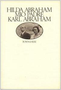 9788833900346: Mio padre Karl Abraham