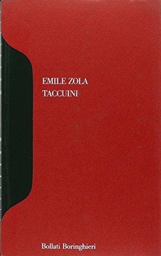 Taccuini. Un'etnografia inedita della Francia.: Zola,Emile.