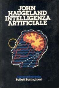 Intelligenza Artificiale : Il Significato Di Un'Idea: Haugeland, John; Sala,