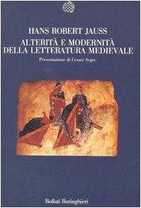 9788833904573: Alterità e modernità della letteratura medievale