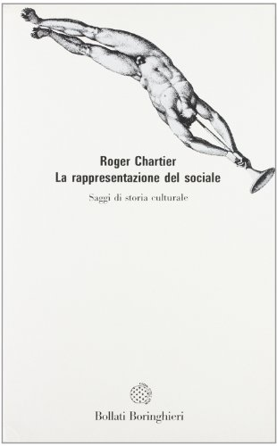 La rappresentazione del sociale (9788833904658) by Roger Chartier
