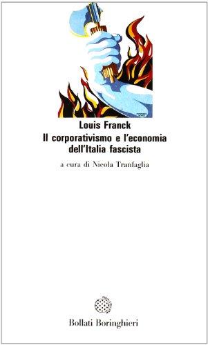 9788833905341: Il corporativismo e l'economia dell'Italia fascista