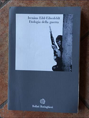 9788833905419: Etologia della guerra