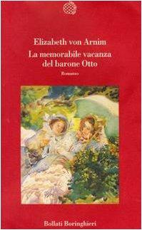 La memorabile vacanza del barone Otto (8833908976) by Elizabeth von Arnim