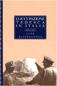 9788833910000: L'occupazione tedesca in Italia (1943-1945)