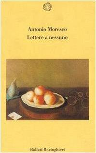 9788833910161: Lettere a nessuno