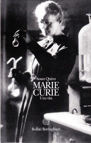 Marie Curie: una vita (8833911160) by Susan Quinn