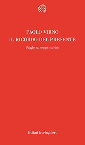 9788833911335: Il ricordo del presente: Saggio sul tempo storico (Temi) (Italian Edition)