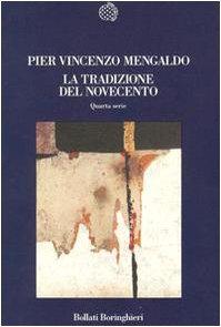 La tradizione del Novecento: Quarta serie (Nuova cultura) (8833911918) by Pier Vincenzo Mengaldo