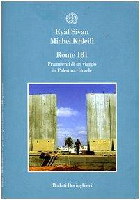 9788833915364: Route 181. Frammenti di un viaggio in Palestina-Israele. 4 DVD