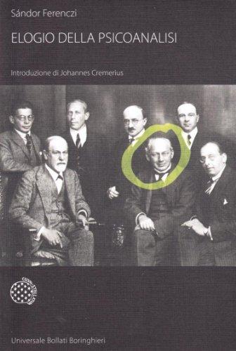 Elogio della psicoanalisi - Sándor Ferenczi