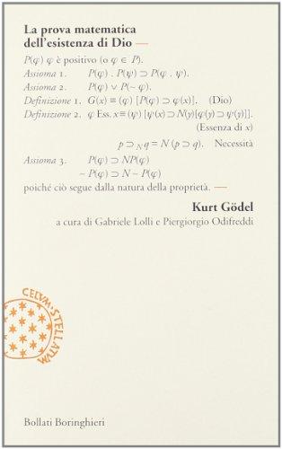 La prova matematica dell'esistenza di Dio - GODEL, Kurt