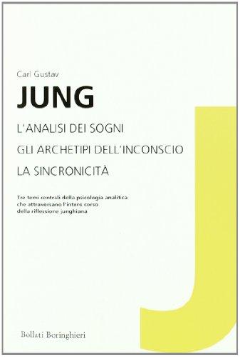 L'analisi dei sogni-Gli archetipi dell'inconscio-La sincronicità (8833922006) by [???]