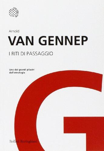 I riti di passaggio: Van Gennep, Arnold