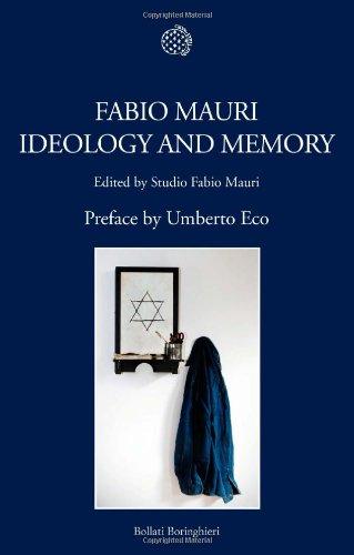 Fabio Mauri. Ideology and memory. Ediz. inglese: Mauri, Fabio