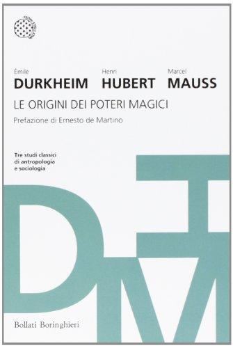 Le origini dei poteri magici: Durkheim, Émile; Hubert,