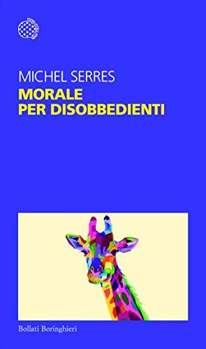 9788833933580: Morale per disobbedienti