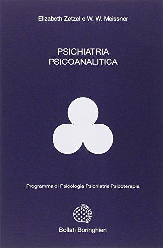 9788833950211: Psichiatria psicoanalitica