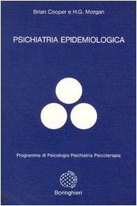 Psichiatria epidemiologica.: Cooper,Brian. Morgan,H.G.