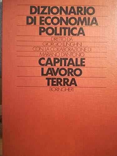 9788833951621: Dizionario di economia politica: 1 (Testi di scienze umane. Economia)
