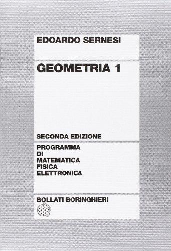 9788833954479: Geometria: 1 (Programma di mat. fisica elettronica)
