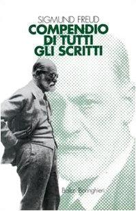 Compendio di tutti gli scritti. Con CD-ROM (9788833956220) by Sigmund Freud