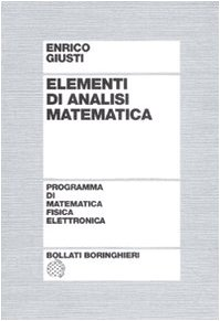 9788833957944: Elementi di analisi matematica (Programma di mat. fisica elettronica)