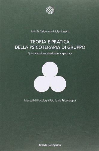9788833957999: Teoria e pratica della psicoterapia di gruppo